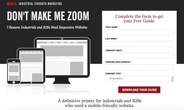 This picture shows marketers how Industrial Strength Marketing optimized their landing page to generate free guide downloads.