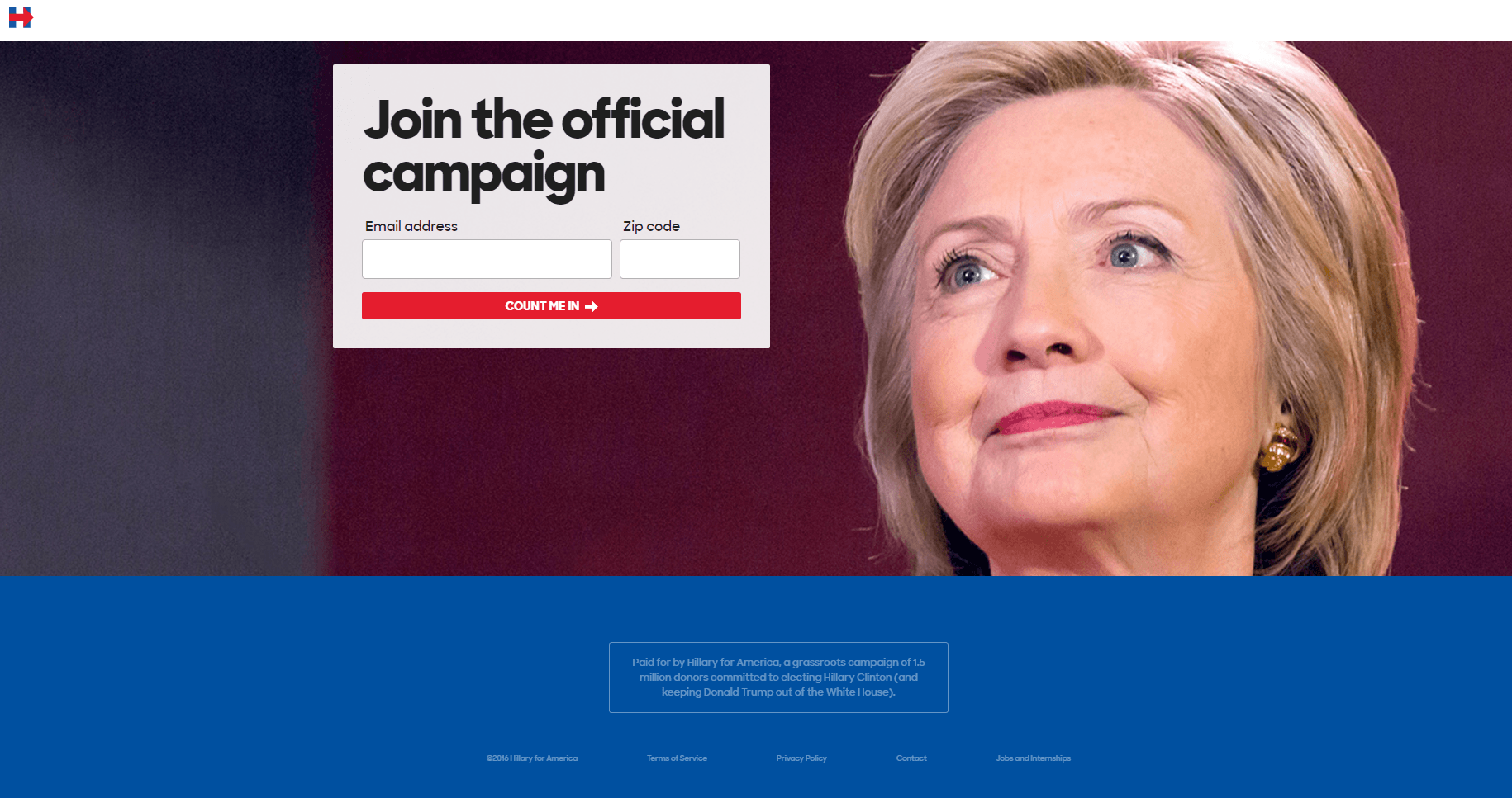 This picture shows marketers how Hillary Clinton uses a visual cue to generate new email subscribers and increase engagement among her supporters.