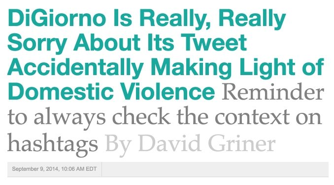 This picture shows a news article headline that shows how DiGiorno's pizza was sorry about an insensitive hashtag.