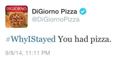 This picture shows an insensitive Twitter hashtag DiGiorno's Pizza used and how that was a big marketing mistake.