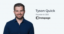 Tyson Quick, CEO and Founder of Instapage on The Future of Personalized Advertising