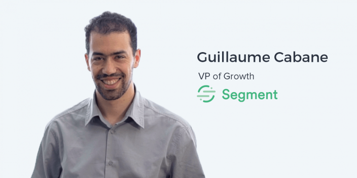 Guillaume Cabane, VP of Growth at Segment on Post-Acquisition Personalization and Multi-Touch Attribution