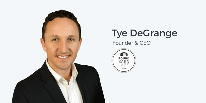 Tye DeGrange, Founder and CEO of Round Barn Labs on Growth Marketing as an Agency