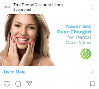 This picture shows marketers how True Dental Discounts advertises their discounted plans on Instagram.