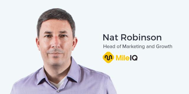 Nat Robinson, Head of Marketing at MileIQ on Mobile App Marketing
