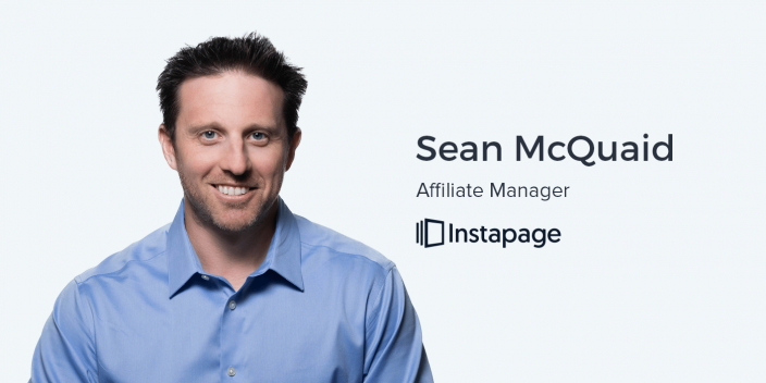 Sean McQuaid, Affiliate Manager at Instapage on Affiliate Marketing