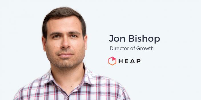 Jon Bishop, Director of Growth at Heap Analytics on Small Marketing Teams
