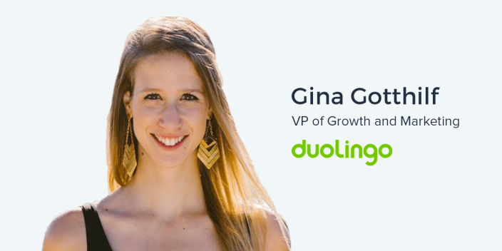 Gina Gotthilf, VP of Growth and Marketing at Duolingo on the effect of Geography and Culture on Marketing